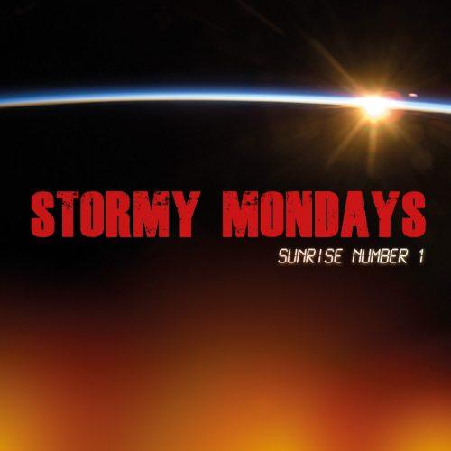 Stormy Mondays