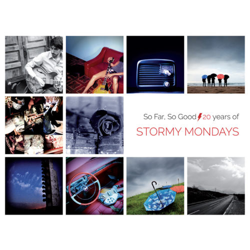 Stormy Mondays - So Far, So Good